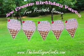 Ice Cream Social Birthday Party Baby Shower Free Printables by The Iced Sugar Cookie- Birthday Party Supplies, Ideas and Printables, Food Tent Cards, Cupcake Toppers, Flag Banners, Invitations
