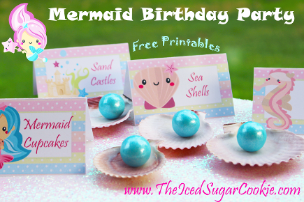 Free Mermaid Birthday Party Printables by The Iced Sugar Cookie- Cupcake Toppers, Food Tent Cards, Flag Banners, Invitations