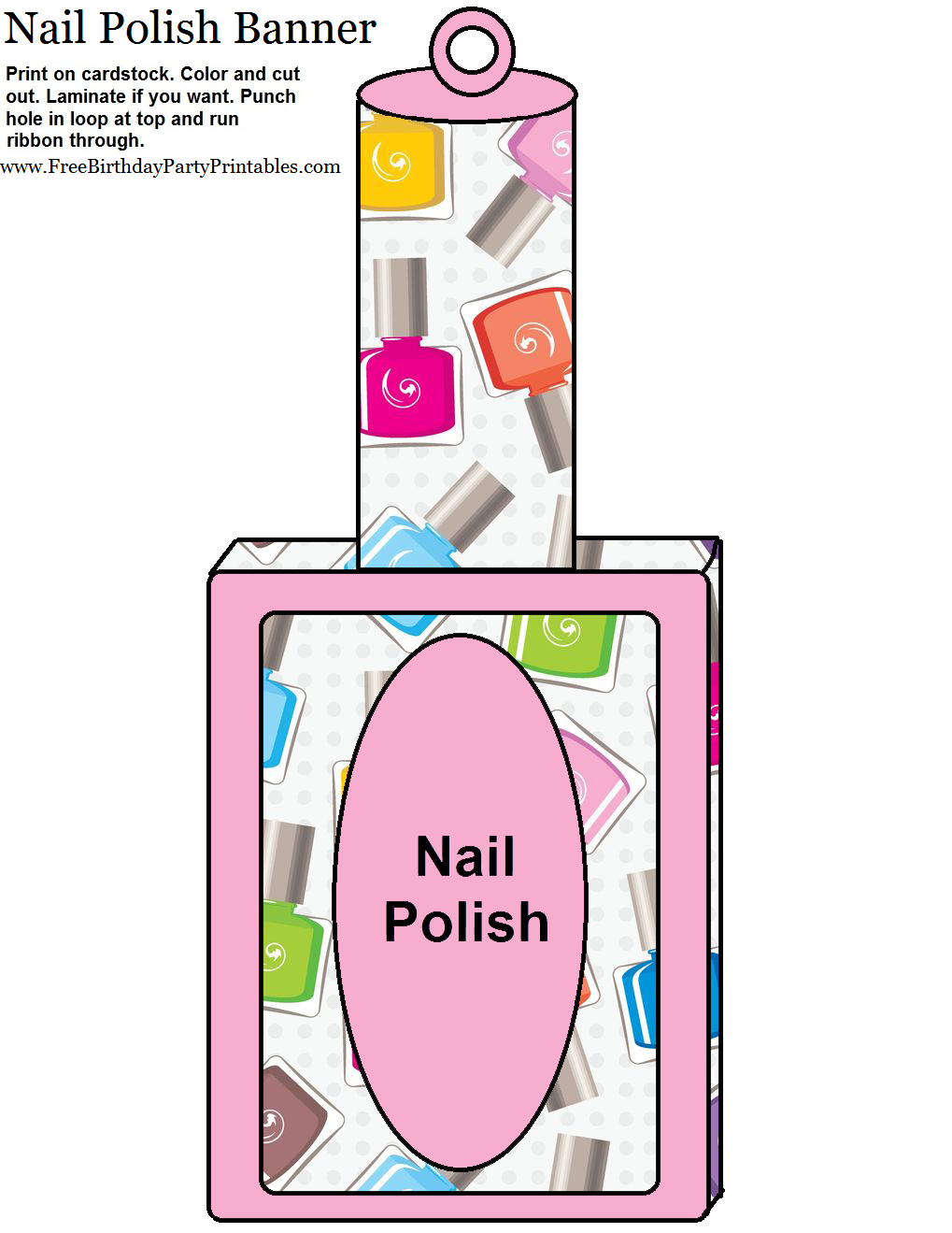 Free Nail Polish Birthday Party Printables